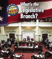 Cover of: What&#39;s the State Legislative Branch? (First Guide to Government) by Nancy Harris