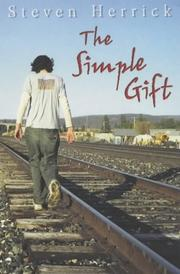 Cover of: The Simple Gift by Steven Herrick