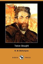 Cover of: Twice Bought by Robert Michael Ballantyne