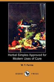 Cover of: Herbal Simples Approved for Modern Uses of Cure by W. T. Fernie