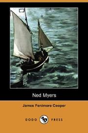 Cover of: Ned Myers by James Fenimore Cooper