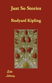 Cover of: Just so stories by Rudyard Kipling