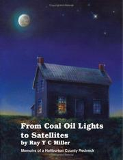 Cover of: From Coal Oil Lights To Satellites by Ray Y. C. Miller
