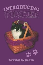 Cover of: Introducing Tucker by Crystal C. Booth