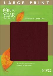 Cover of: The One Year Bible Premium Slimline LP NIV (One Year Bible) by Tyndale