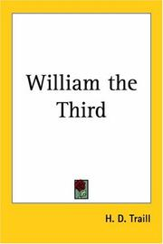 Cover of: William the Third by Traill, H. D.