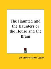 Cover of: The Haunted and the Haunters, Or, The House and the Brain by Edward Bulwer Lytton