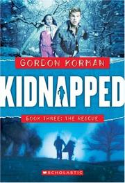 Cover of: Rescue (Kidnapped) by Gordon Korman