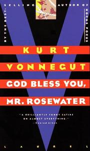 Cover of: God bless you, Mr. Rosewater by Kurt Vonnegut