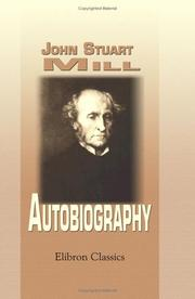 Cover of: Autobiography by John Stuart Mill