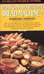 Bread Machine Book Barbara Norman