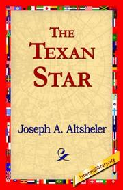 Cover of: The Texan Star by Joseph A. Altsheler