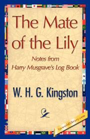 Cover of: The Mate of the Lily by W. H. G. Kingston