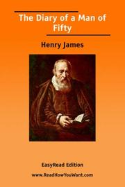 Cover of: The diary of a man of fifty by Henry James, Jr.