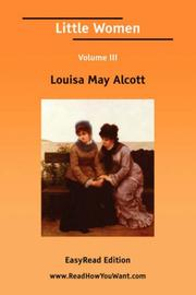 Cover of: Little Women Volume III by Louisa May Alcott