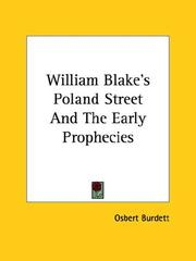 Cover of: William Blake&#39;s Poland Street and the Early Prophecies by Osbert Burdett