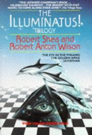 Cover of: The illuminatus! trilogy by Robert Shea