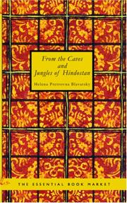 Cover of: From the Caves and Jungles of Hindostan by H. P. Blavatsky