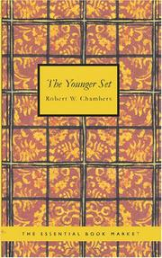 Cover of: The Younger Set by Robert William Chambers