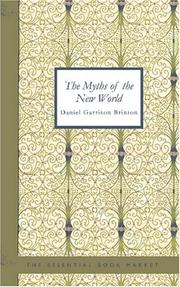 Cover of: The myths of the New World by Daniel Garrison Brinton