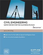 Cover of: Civil Engineering Survey Review for the California PE Exam by Jack Liu