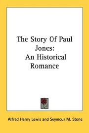 Cover of: The story of Paul Jones by Alfred Henry Lewis