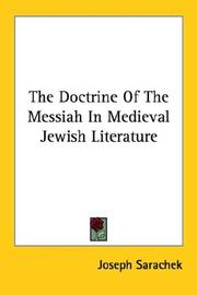 Cover of: The doctrine of the Messiah in medieval Jewish literature by Joseph Sarachek