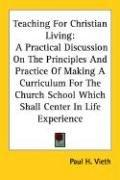 Cover of: Teaching For Christian Living by Paul H. Vieth