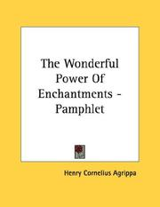 Cover of: The Wonderful Power Of Enchantments - Pamphlet by Henry Cornelius Agrippa