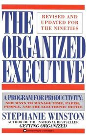 Cover of: The organized executive by Stephanie Winston