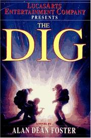 Cover of: The Dig by Alan Dean Foster, Alan Dean Foster
