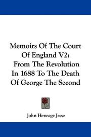 Cover of: Memoirs Of The Court Of England V2 by Jesse, John Heneage