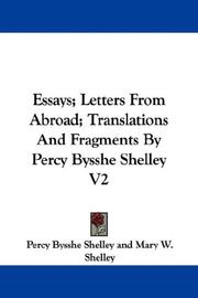 Cover of: Essays; Letters From Abroad; Translations And Fragments By Percy Bysshe Shelley V2 by Percy Bysshe Shelley