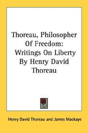 Cover of: Thoreau, Philosopher Of Freedom by Henry David Thoreau