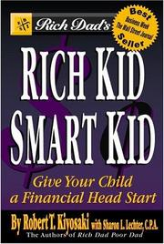 Cover of: Rich Dad&#39;s Rich Kid, Smart Kid by Sharon L. Lechter