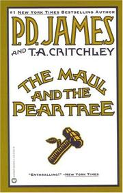 Cover of: The maul and the pear tree by P. D. James