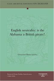 Cover of: English neutrality by Grosvenor Porter Lowrey