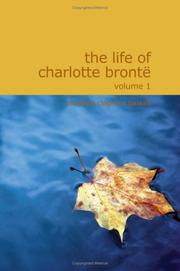 Cover of: The Life of Charlotte Bront Volume 1 by Elizabeth Cleghorn Gaskell