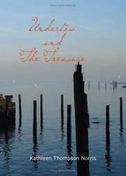 Cover of: Undertow and The Treasure by Kathleen Thompson Norris