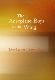 Cover of: The Aeroplane Boys on the Wing by John Luther Langworthy