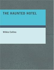 Cover of: The Haunted Hotel by Wilkie Collins