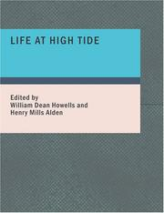 Cover of: Life at High Tide by William Dean Howells
