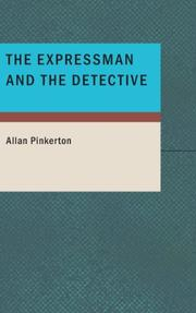 Cover of: The expressman and the detective by Allan Pinkerton