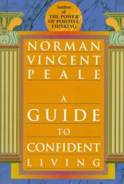 Cover of: A guide to confident living by Norman Vincent Peale