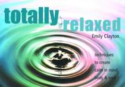 Cover of: Totally Relaxed by Emily Clayton
