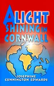 Cover of: A Light Shining in Cornwall by Josephine Cunnington Edwards