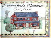 Cover of: Grandmother's Memories Scrapbook by Kathie Billingslea Smith