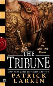 Cover of: The tribune by Patrick Larkin