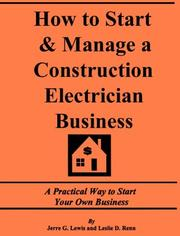 Cover of: How to Start and Manage a Construction Electrician Business by Jerre G. Lewis