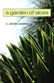 Cover of: A Garden of Aloes by G. Davies Jandrey